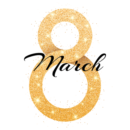 Greeting card for March 8. International happy women's day. Big golden number 8 from shine glitters isolated. Poster for 8 march. Vector illustration Vettoriali