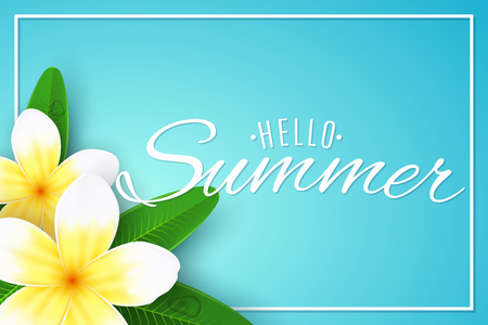 Hello Summer. Seasonal banner. Plumeria flowers on a blue background with frame. Realistic tropical flowers. Beautiful design text. Summer collection. Vector illustration. EPS 10. Illustration