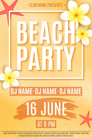 Festive flyer for a Beach Party. Invitation flyer. Tropical plumeria flowers and starfish on beach sand. The names of the night club and DJ. Vector illustration. EPS 10. Illustration