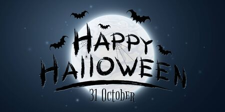 Festive text banner for Happy Halloween on the background of the full moon. Horrible grunge calligraphy with bats and spiders. Vector illustration.