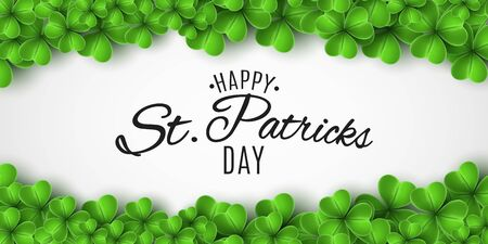 Saint Patricks Day banner. Green clovers and stylish lettering on a white background. Holiday frame. Festive cover. Vector illustration. Ilustracja