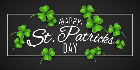 Saint Patricks Day banner. Green clovers and stylish lettering in frame on a black background. Holiday cover. Vector illustration. Ilustracja