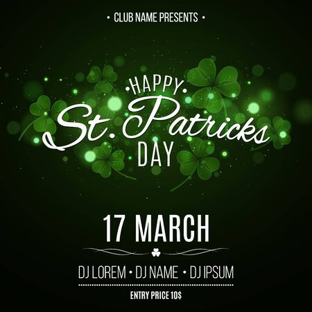 Saint Patricks day party flyer. Green glowing clovers with glares bokeh. Festive lettering. Invitation to the club. Vector illustration.