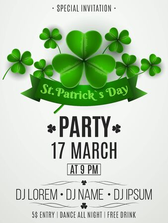 Patrick's day party flyer. Clovers and ribbon banner with text. Festive template for your project. DJ abd club name. Club invitation. Vector illustration.