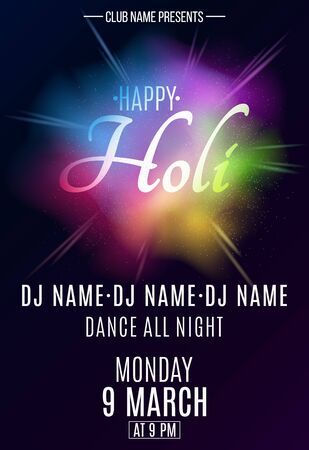 Holi party poster. Explosion of colors. Multicolor spray. DJ and club name. Colorful fog dust. Vector illustration.