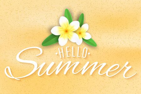 Summer seasonal background. Plumeria flowers on the beach. Stylish lettering for your design. Vector illustration.