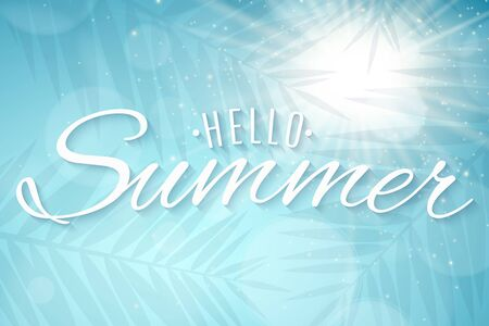 Hello Summer poster. Sun and lights bokeh. Stylish lettering. Silhouette of a palm tree leaf. Vector illustration.