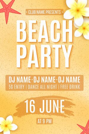 Summer beach Party. Invitation flyer. Tropical plumeria flowers and starfish on the sand beach. DJ and club name. Vector illustration.