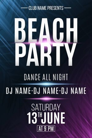 Beach party poster. Invitation flyer. Modern banner with neon light effect and tropical palm tree. DJ and club name. Vector illustration.