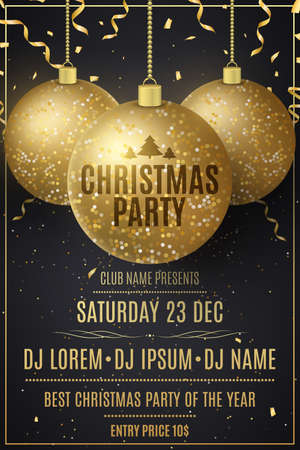 Christmas party invitation flyer decorated with glittering hanging golden balls and falling confetti. Enter the name of the DJ and the club. Vector illustration.