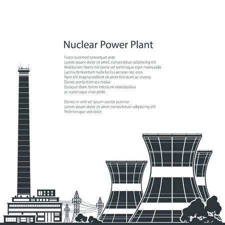 reactor: Silhouette Nuclear Power Plant and Text , Thermal Power Station, Nuclear Reactor and Power Lines,Black and White Vector Illustration Illustration