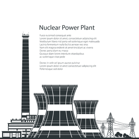 reactor: Silhouette Nuclear Power Plant , Thermal Power Station and Text, Nuclear Reactor and Power Lines,Black and White Vector Illustration Illustration