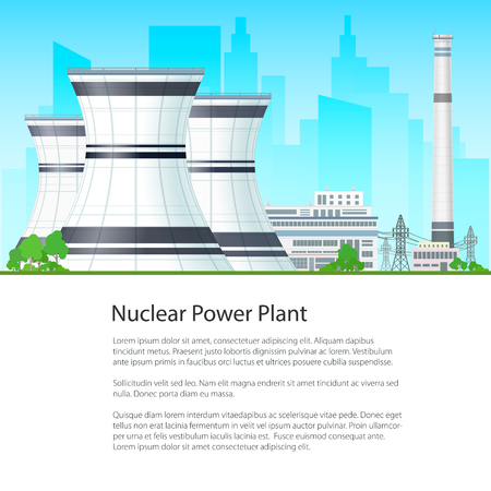 steam turbine: Nuclear Power Plant on the Background of the City and Text, Thermal Station , Nuclear Reactor and Power Lines, Flyer Brochure Poster Design, Vector Illustration Illustration