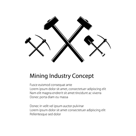 Mining Industry and Construction Concept, Crossed Hammer and Sledgehammer , Crossed Shovels and Pickaxe, Hammer and Pickaxe, Tools for Excavation, Black and White Vector illustration
