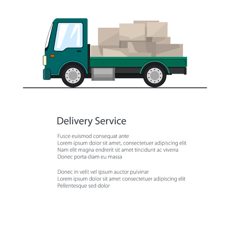 Small Cargo Truck with Boxes Isolated and Text, Poster with Lorry , Delivery Services, Logistics, Shipping and Freight of Goods, Flyer Brochure Design, Vector Illustration Illustration