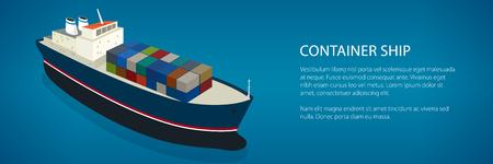 Navire de cargaison de bannière, navire porte-conteneurs isométrique sur l'eau et texte, vue de dessus d'un navire de charge avec des conteneurs à bord dans l'océan bleu, illustration vectorielle