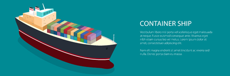 Banner Isometric Container Ship on the Water and Text, Top View of a Cargo Ship with Containers on Board in the Green Ocean, Vector Illustration