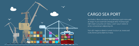 Cargo Seaport with Container Ship Banner , Unloading Containers from a Ship in a Docks with Cargo Crane, International Freight Transportation , Vector Illustration