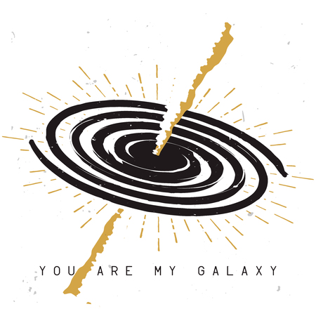 Spiral milky way galaxy sketch with gamma-ray burst and love themed phrase you are my galaxy.