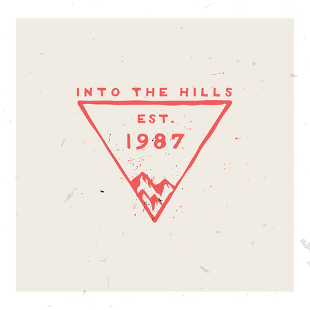 Into the hills, retro rough vintage badge template