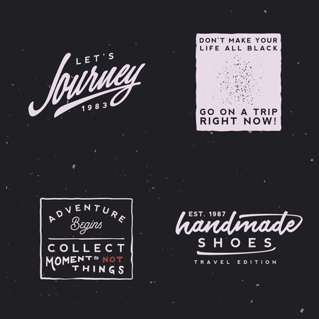 Vintage inspirational journey logotypes. Be ready to go on a trip badges and labels