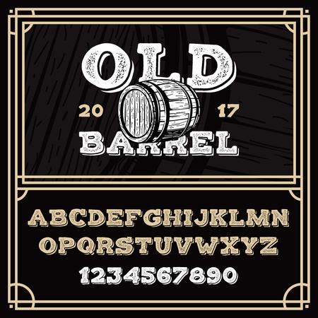 Latin vintage alphabet in old grunge style. Grunge Shadow Whiskey font with wooden barrel illustration.