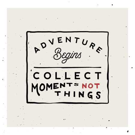 Collect moments not things. Retro vintage logo template. Adventure themed badge. Ilustracja