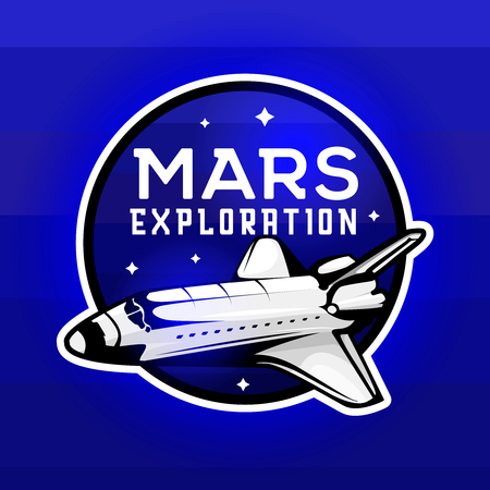 Mars expedition logo concept with space shuttle. Space mission badge for  for expeditions, events, apparel, banners etc