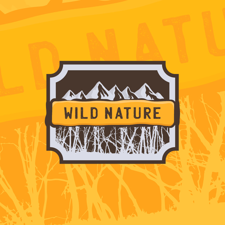 Wild nature. Vintage logo sticker for expeditions, events, apparel, banners etc. Vintage illustration typography t-shirt printing.