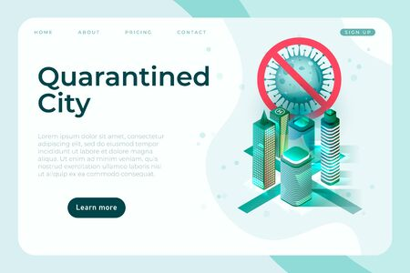 Covid-19 quarantined city, isometric buildings and stop coronavirus sign, landing page template.