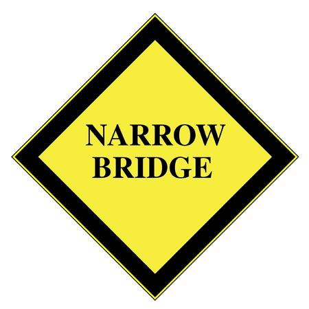 narrow: Narrow Bridge sign illustration Stock Photo