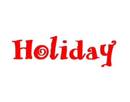 3D Holiday text on white