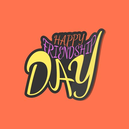 Friendship day sticker. Stylized inscription for the friends holiday