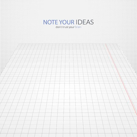Note you ideas and do not trust you brain with grid notebook paper