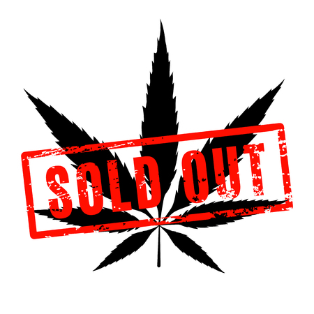 Marijuana sold out concept. Cannabis icon with red rubber sold out seal