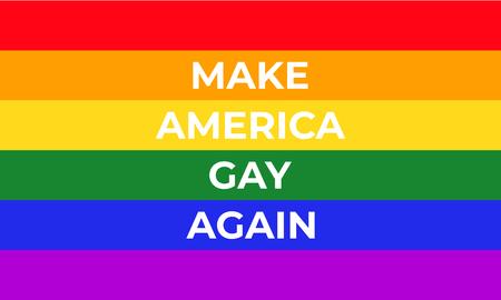 Make America Gay Again - rainbow flag of LGBT community