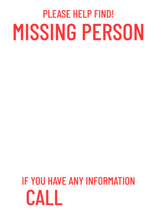 Black missing poster template. Person lost banner design