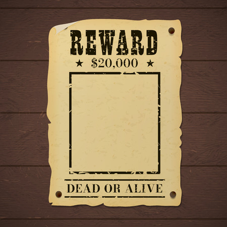 Vintage wanted dead or alive poster nailed to a wooden wall