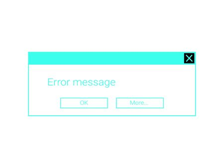 Contrast and punchy interface of the error message dialog box