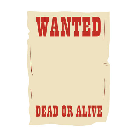Social story template of wanted dead or alive placard Illustration