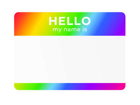 Rainbow name tag. Hello my name is - tag. Introduction sticker for dating and meetups