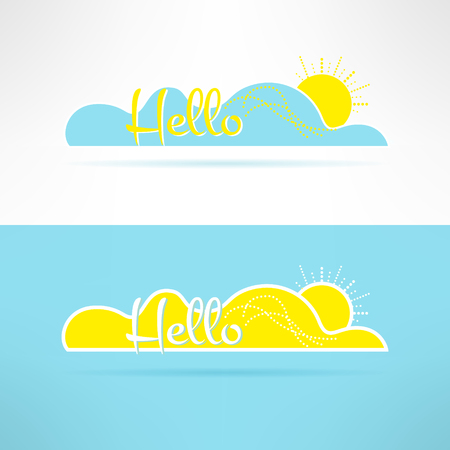 greet: Cloud with sun and hello text on it. Greeting element. Sunny background and postcard template. Vector illustration