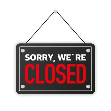 Sign on door store with sorry we are closed. Business open or closed black banner. Vector. Ilustração Vetorial