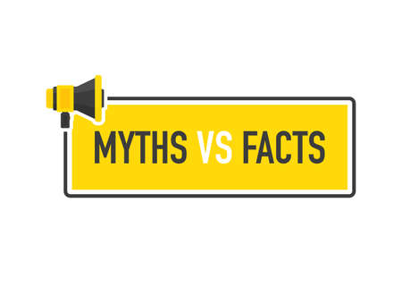 Megaphone geometric yellow banner with MYTHS VS FACTS speech bubble. Flat style. Vector.