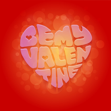 sprayed: Be my Valentine greeting card with colorful heart-shaped lettering on sprayed red background  Vector illustration