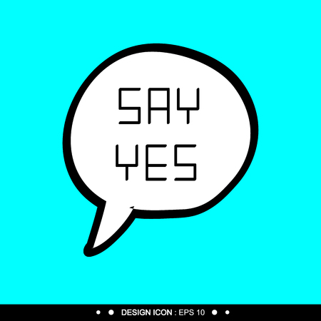 post scripts: Say yes Background 5 Vector EPS10, Great for any use.