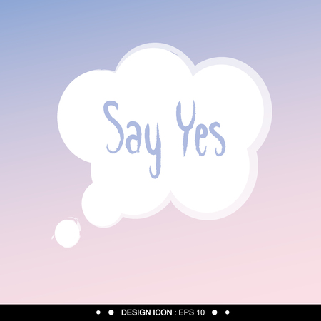 post scripts: Say yes Background 3 Vector EPS10, Great for any use.