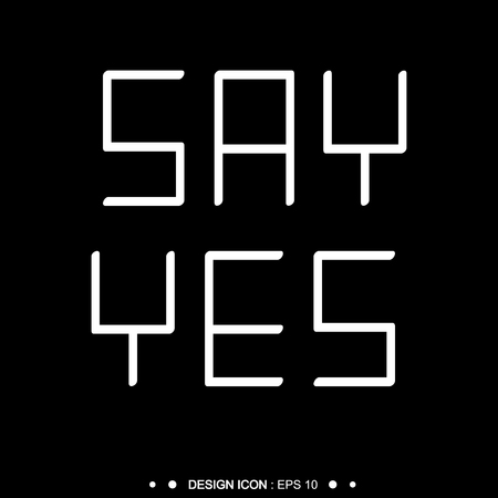 post scripts: Black Say yes with heart Background Vector EPS10, Great for any use. Stock Photo