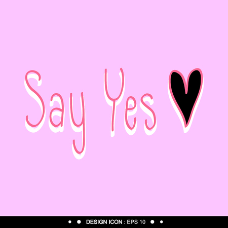 post scripts: Say yes with heart Background Vector EPS10, Great for any use.