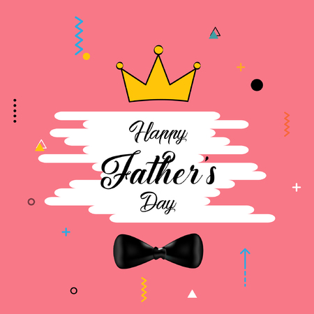 Happy fathers day vector illustration design for poster, card and others..